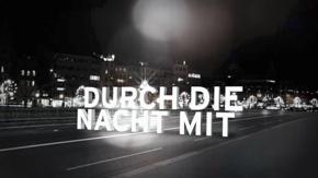 Durch die Nacht mit…